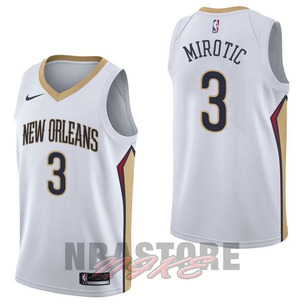 Maglia NBA Nike New Orleans Pelicans NO.3 Nikola Mirotic Bianco Association